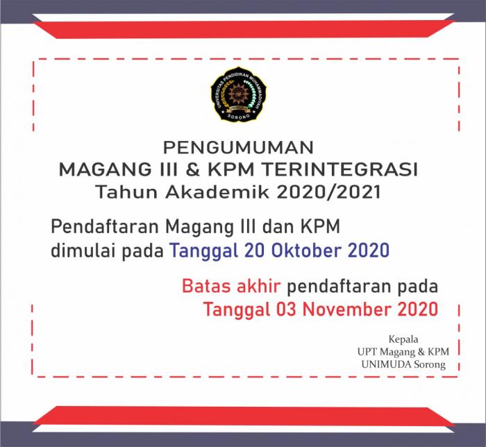 PENDAFTARAN MAGANG III & KPM TERINTEGRASI TAHUN AKADEMIK 2020/2021